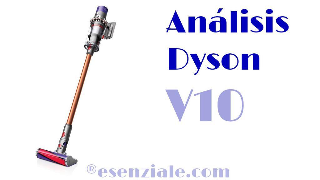 Análisis Dyson V10